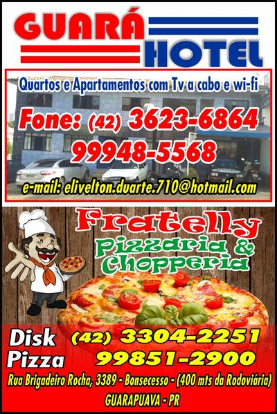 Guará Hotel Fratelly Pizzaria e Chopperia - Guia Comercial Torres